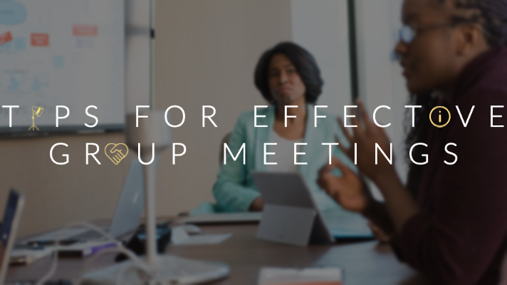 Tips for effective group meetings