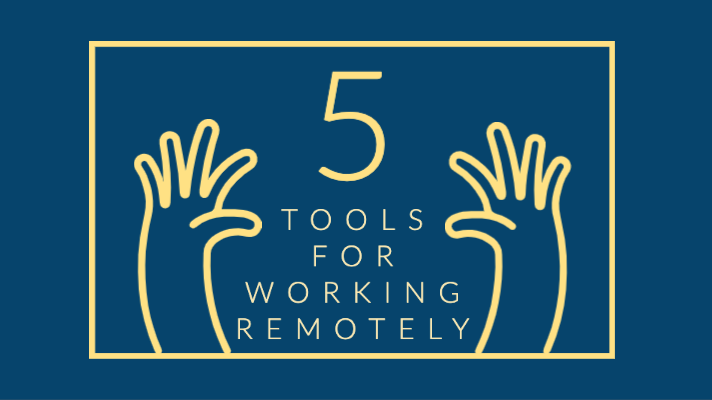 5 tools for working remotely