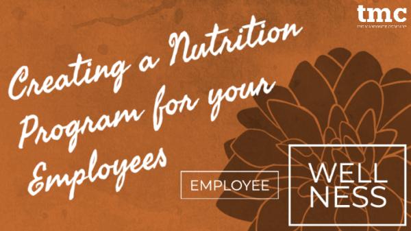 Employee nutrition program