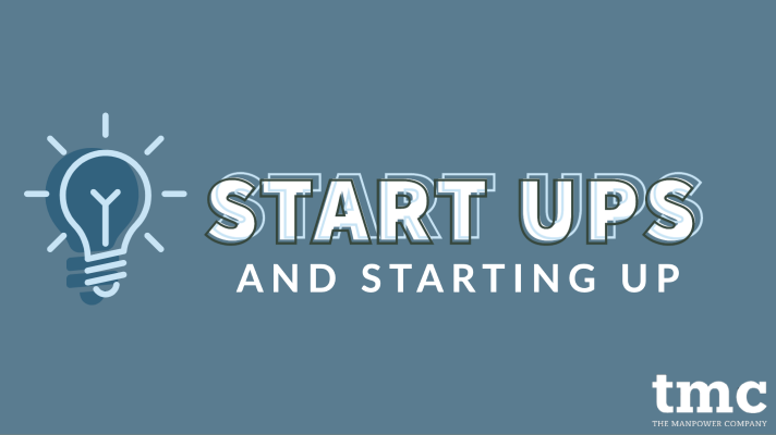 START UPS AND STARTING UP