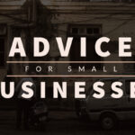 ADVICE FOR SMALL BUSINESSES